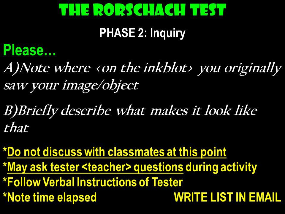 The Rorschach Test Please…