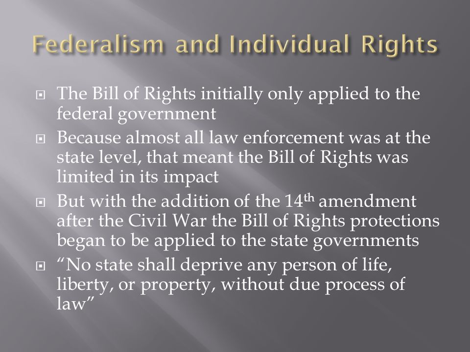 Federalism and Individual Rights