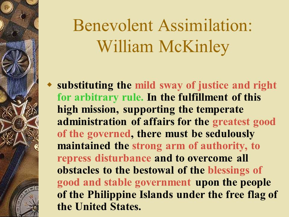 Benevolent Assimilation: William McKinley