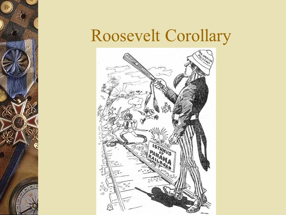 essay on roosevelt corollary Roosevelt corollary essays in 1823, us president james monroe issued the  monroe doctrine it stated that no european nation should intervene in any.