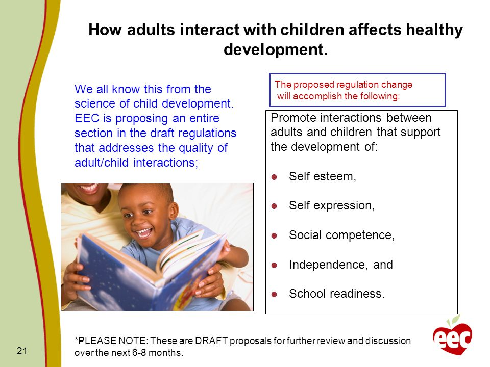 How adults interact with children affects healthy development.