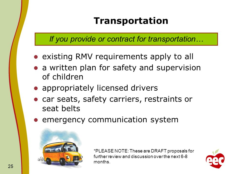 If you provide or contract for transportation…