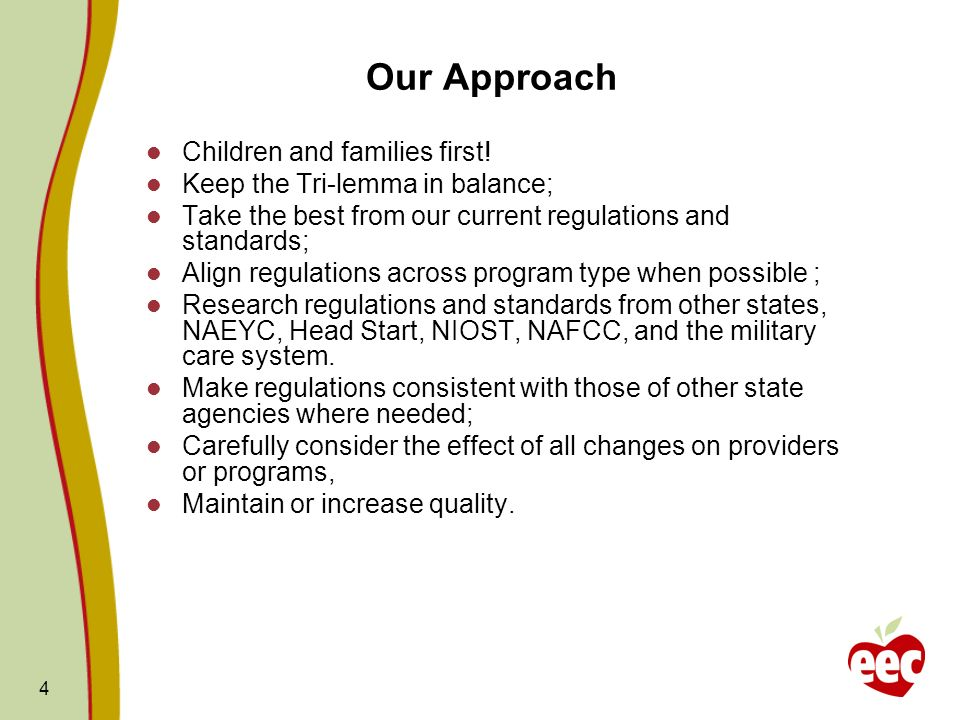 Our Approach Children and families first!
