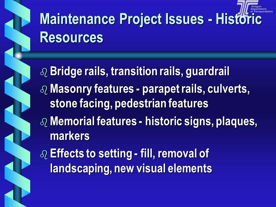Maintenance Project Issues - Historic Resources