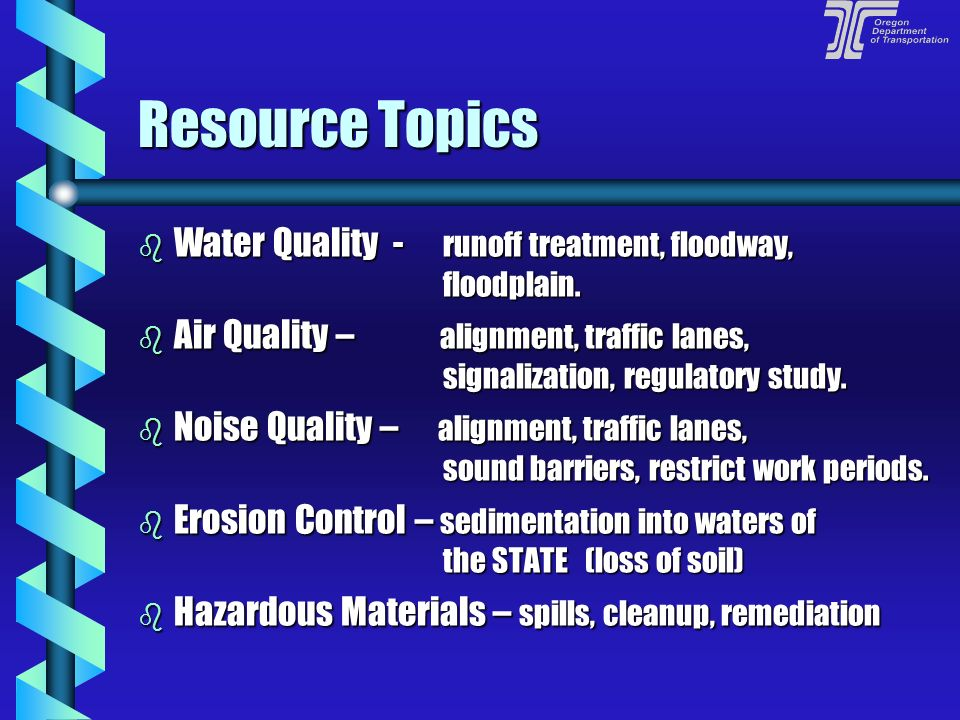 Resource Topics Water Quality - runoff treatment, floodway, floodplain.
