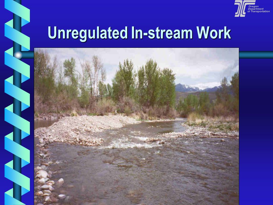 Unregulated In-stream Work