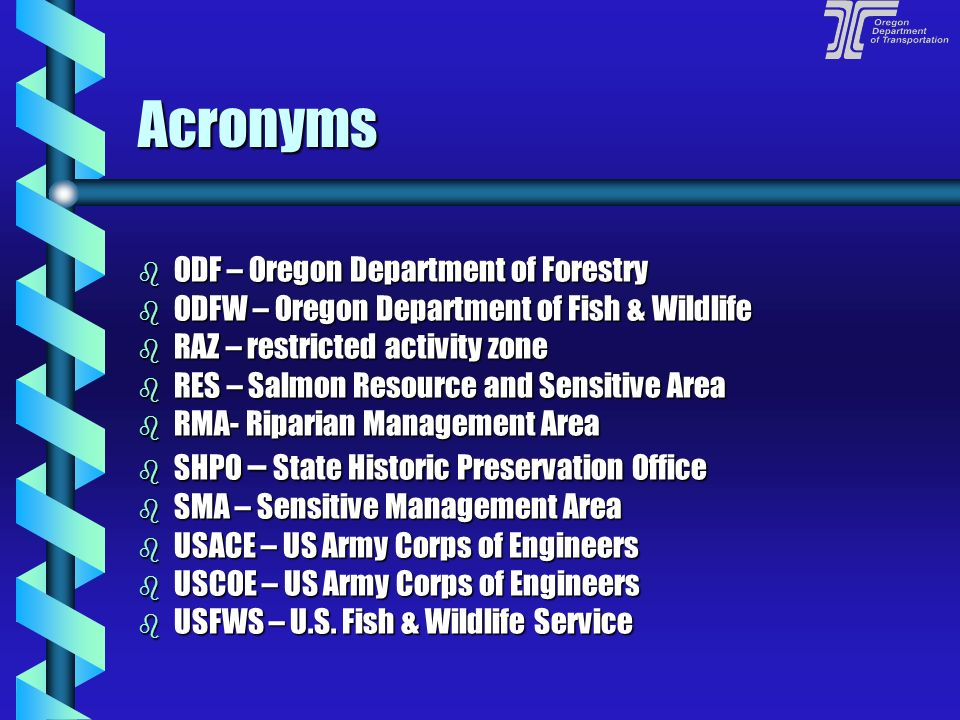 Acronyms ODF – Oregon Department of Forestry