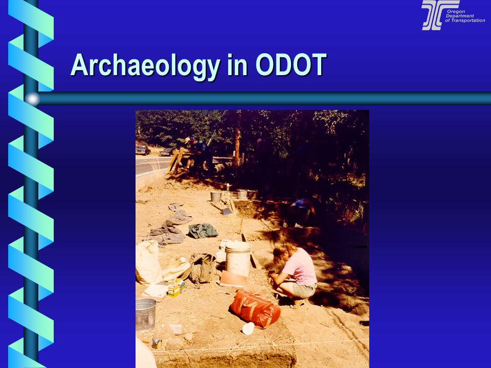 Archaeology in ODOT