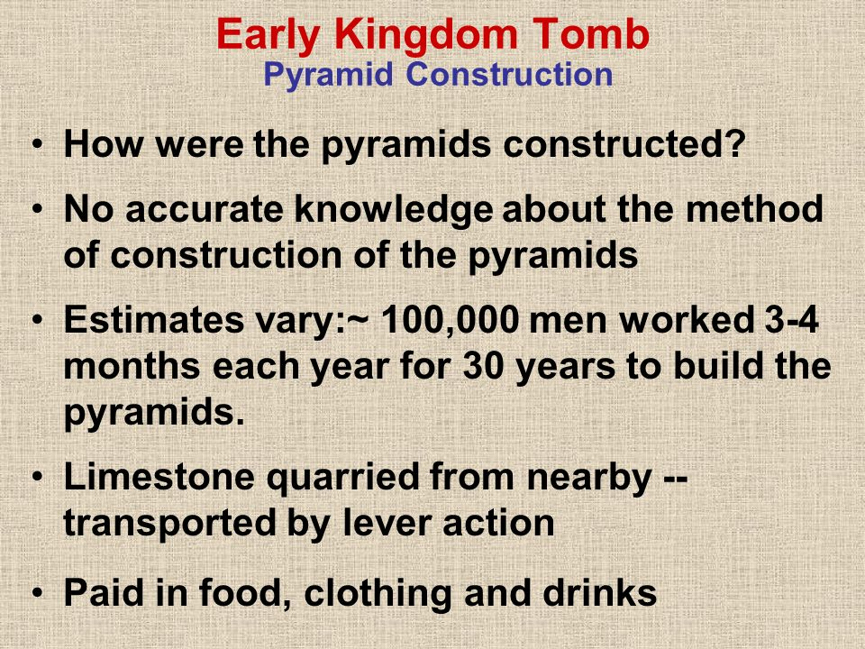Early Kingdom Tomb Pyramid Construction
