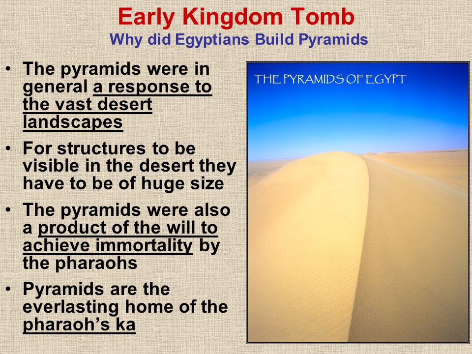 Early Kingdom Tomb Why did Egyptians Build Pyramids