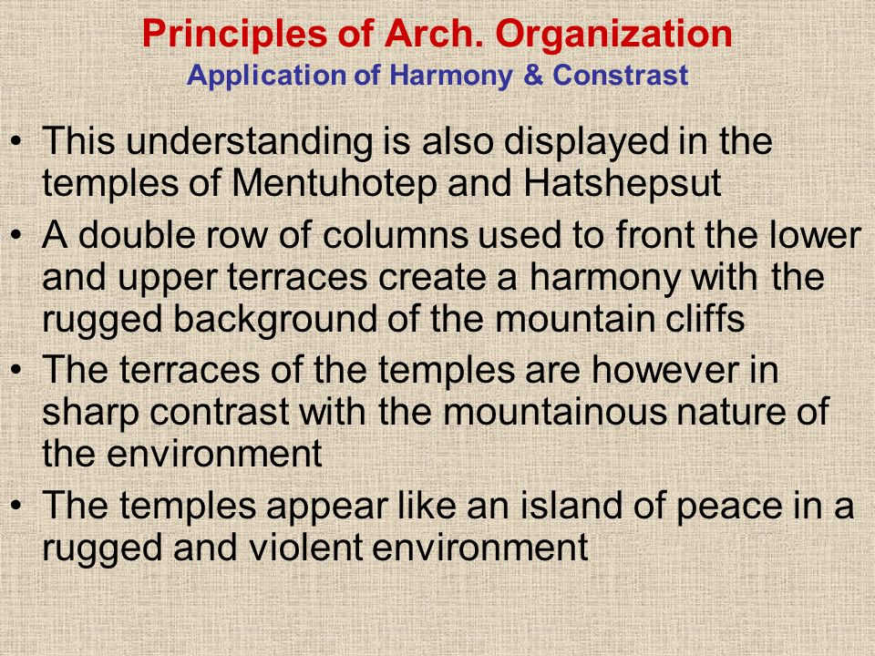 Principles of Arch. Organization Application of Harmony & Constrast