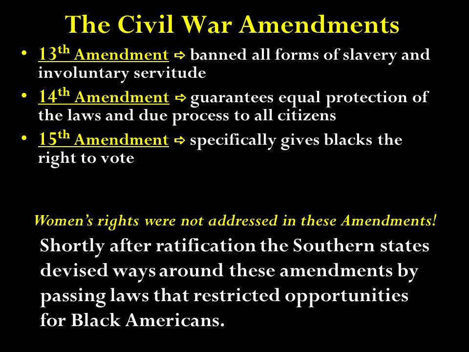 The Civil War Amendments