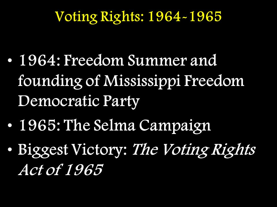 Biggest Victory: The Voting Rights Act of 1965