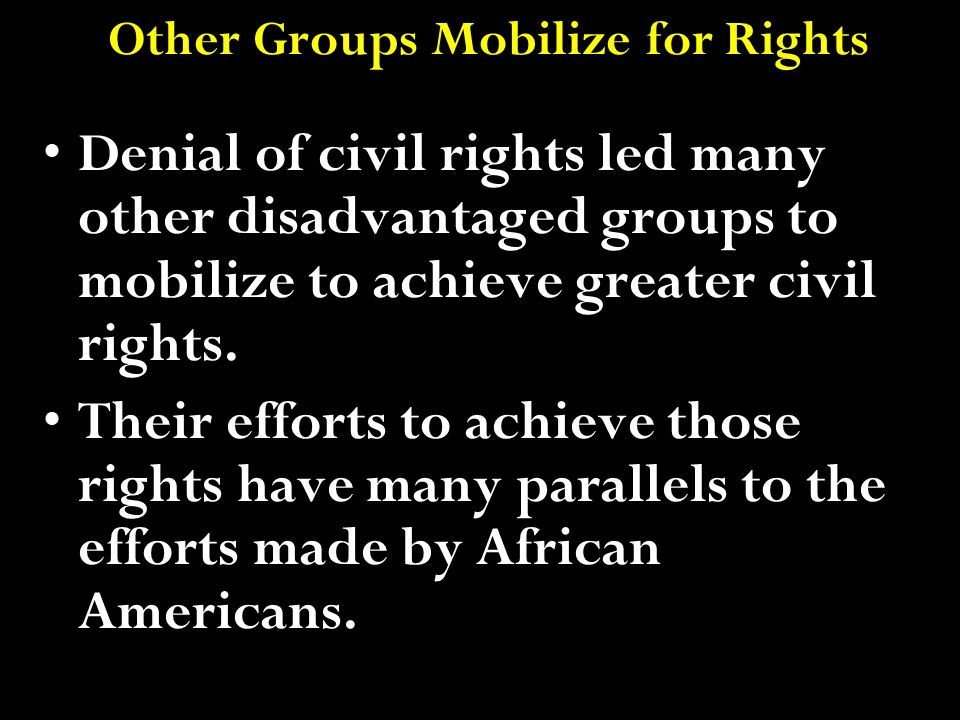 Other Groups Mobilize for Rights