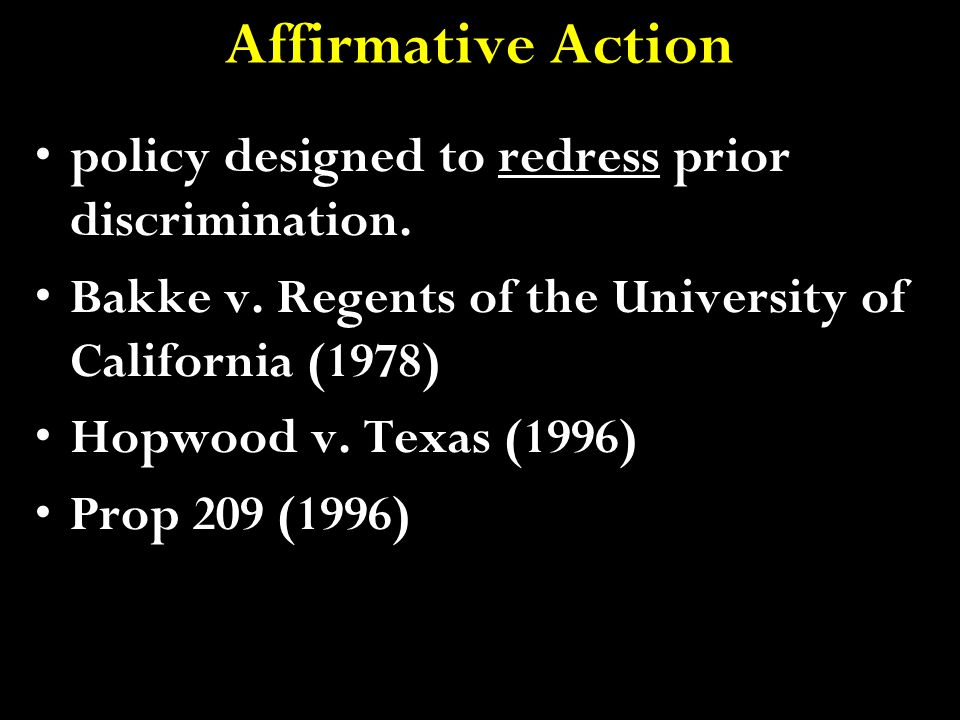 Affirmative Action policy designed to redress prior discrimination.