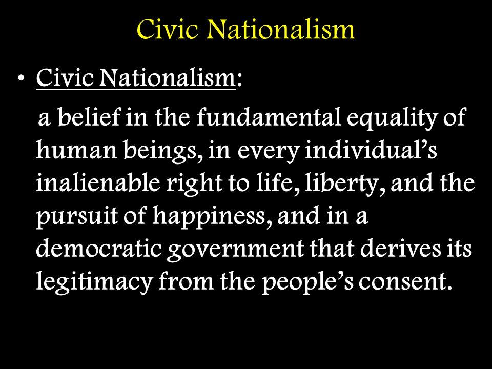 Civic Nationalism Civic Nationalism: