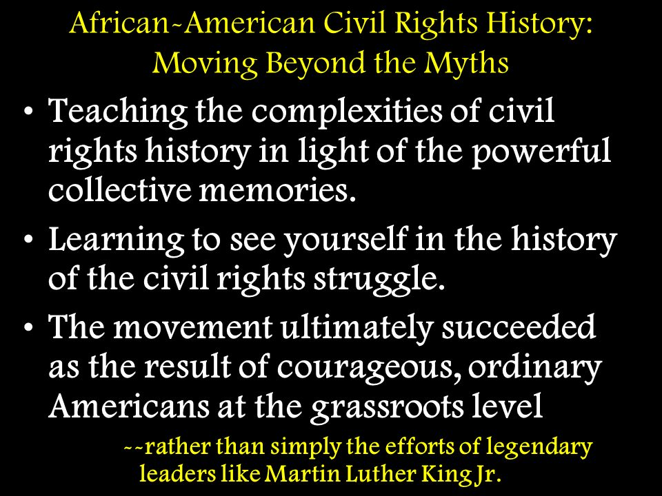African-American Civil Rights History: Moving Beyond the Myths