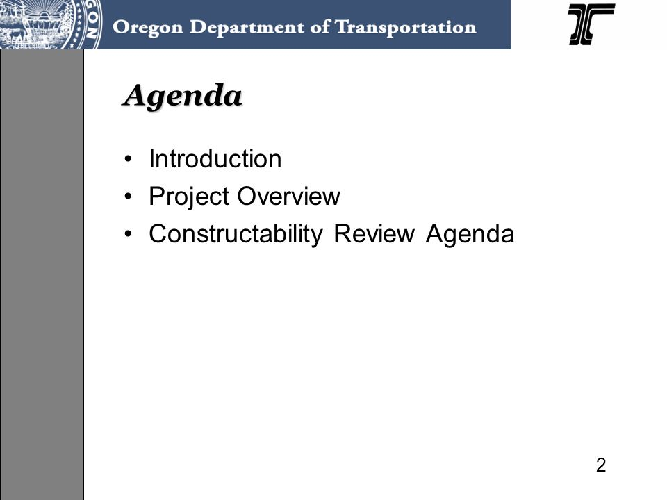 Agenda Introduction Project Overview Constructability Review Agenda