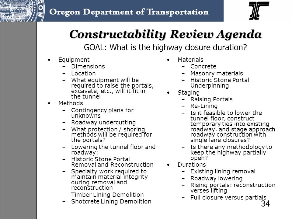 Constructability Review Agenda GOAL: What is the highway closure duration
