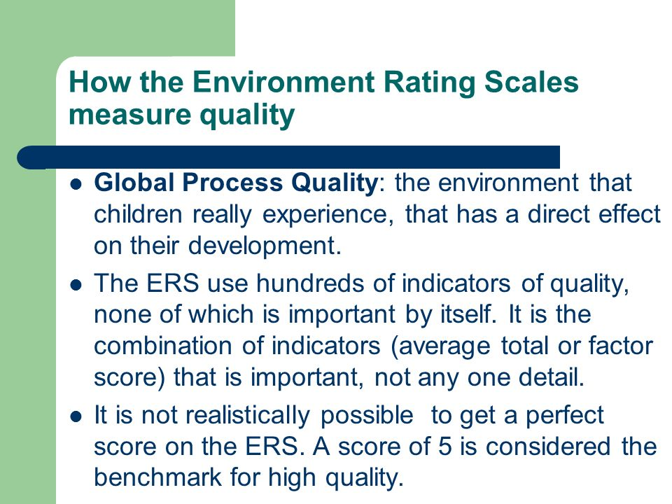 How the Environment Rating Scales measure quality