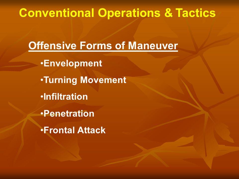 Conventional Operations & Tactics