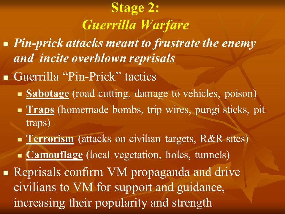 Stage 2: Guerrilla Warfare