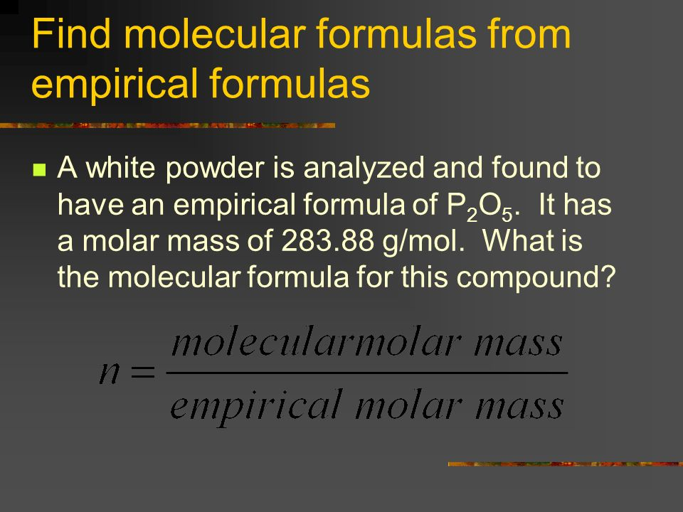 Find molecular formulas from empirical formulas