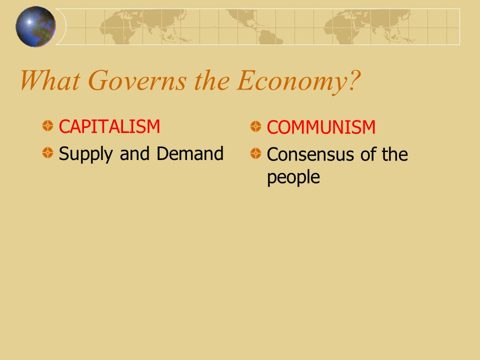 What Governs the Economy