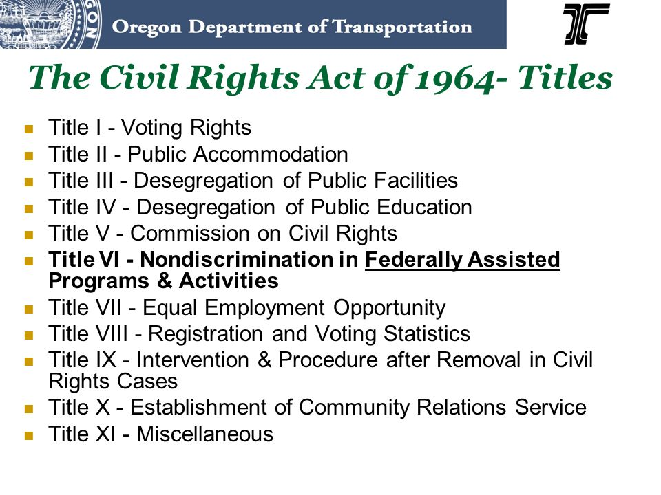 The Civil Rights Act of 1964- Titles