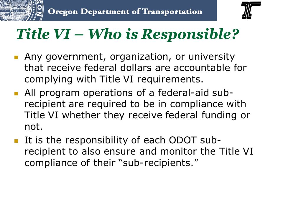 Title VI – Who is Responsible