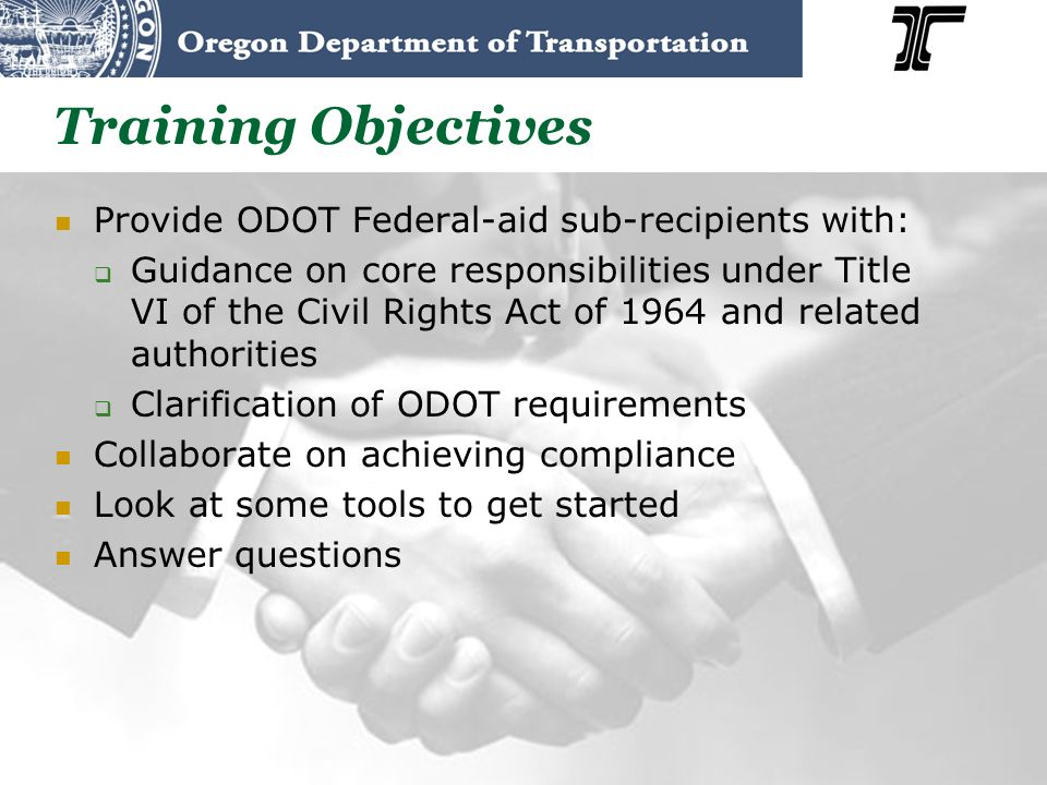 Training Objectives Provide ODOT Federal-aid sub-recipients with: