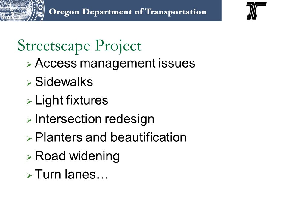 Streetscape Project Access management issues Sidewalks Light fixtures