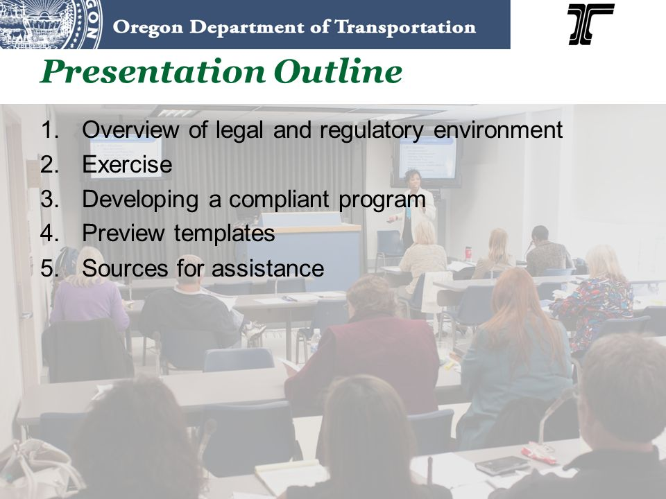 Presentation Outline Overview of legal and regulatory environment