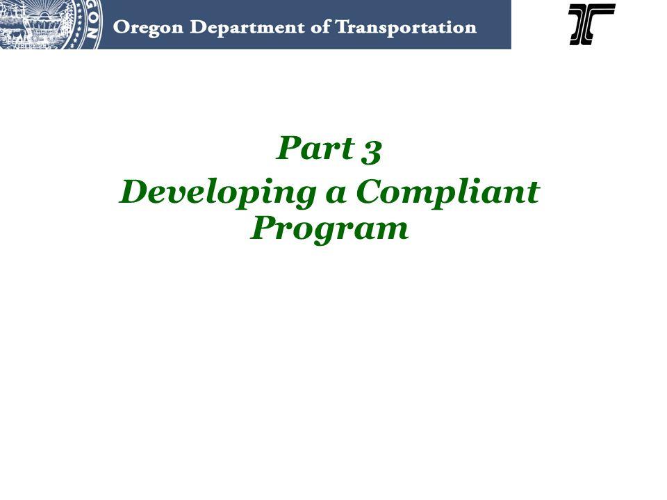 Part 3 Developing a Compliant Program