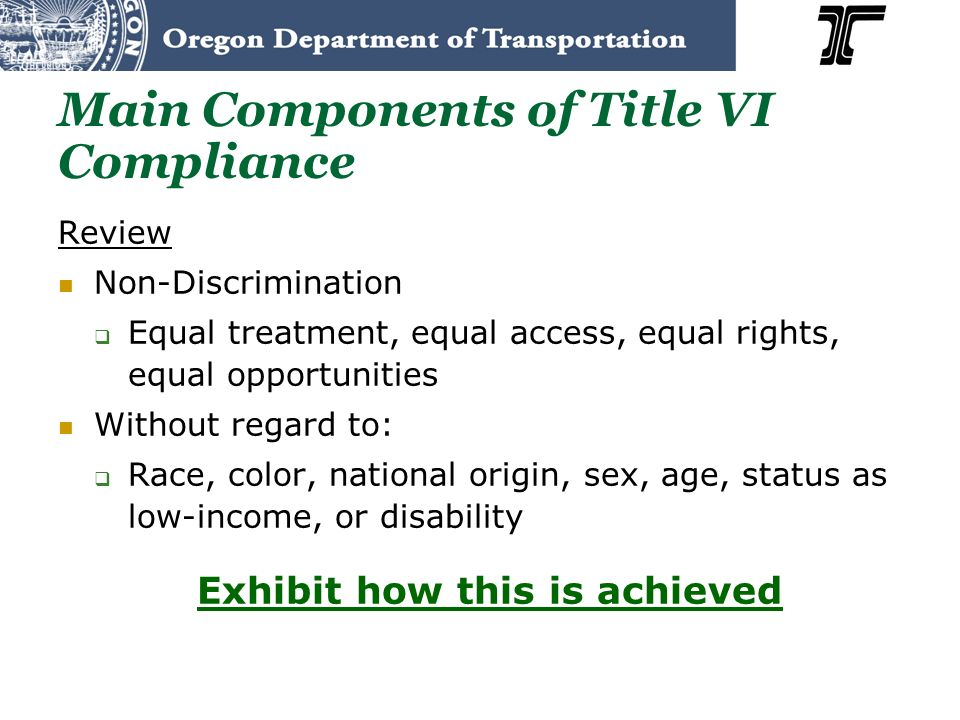 Main Components of Title VI Compliance