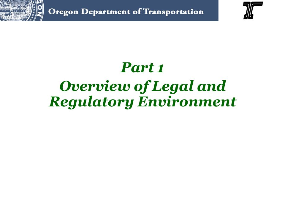 Part 1 Overview of Legal and Regulatory Environment