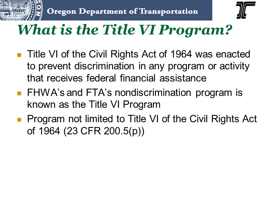What is the Title VI Program