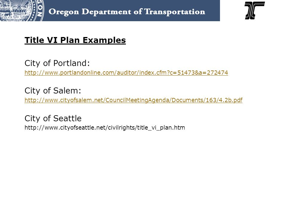 Title VI Plan Examples City of Portland: City of Salem: