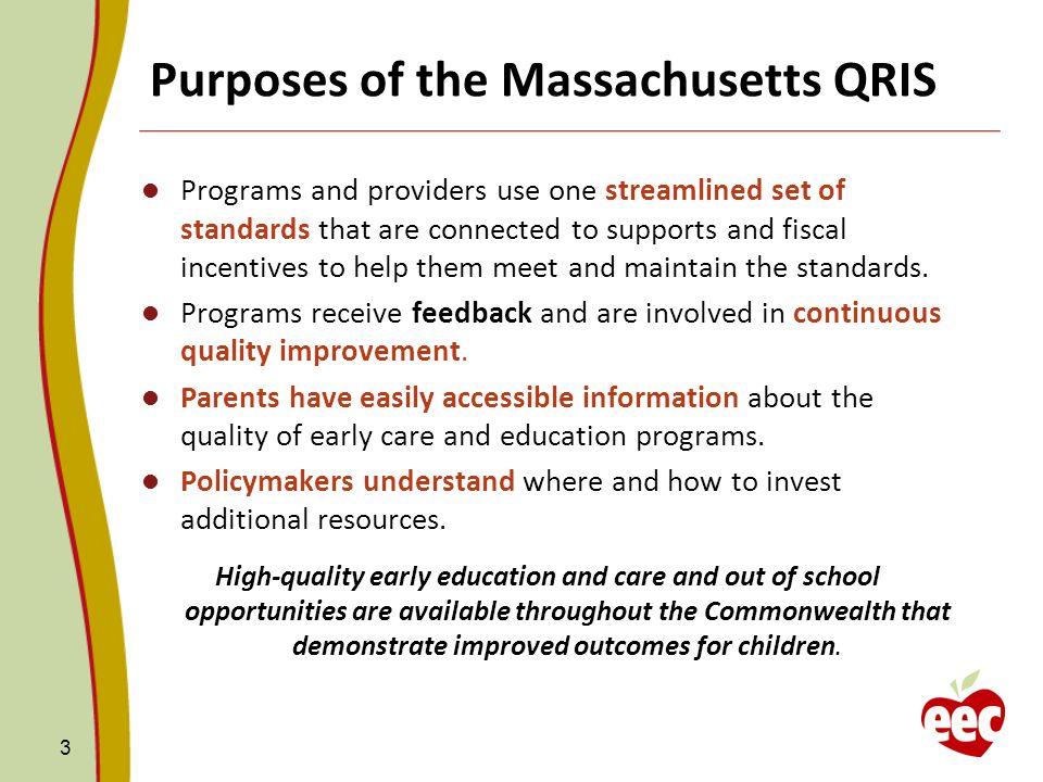 Purposes of the Massachusetts QRIS