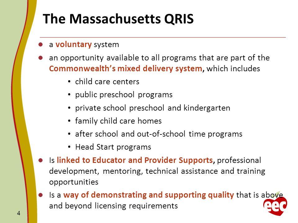 The Massachusetts QRIS