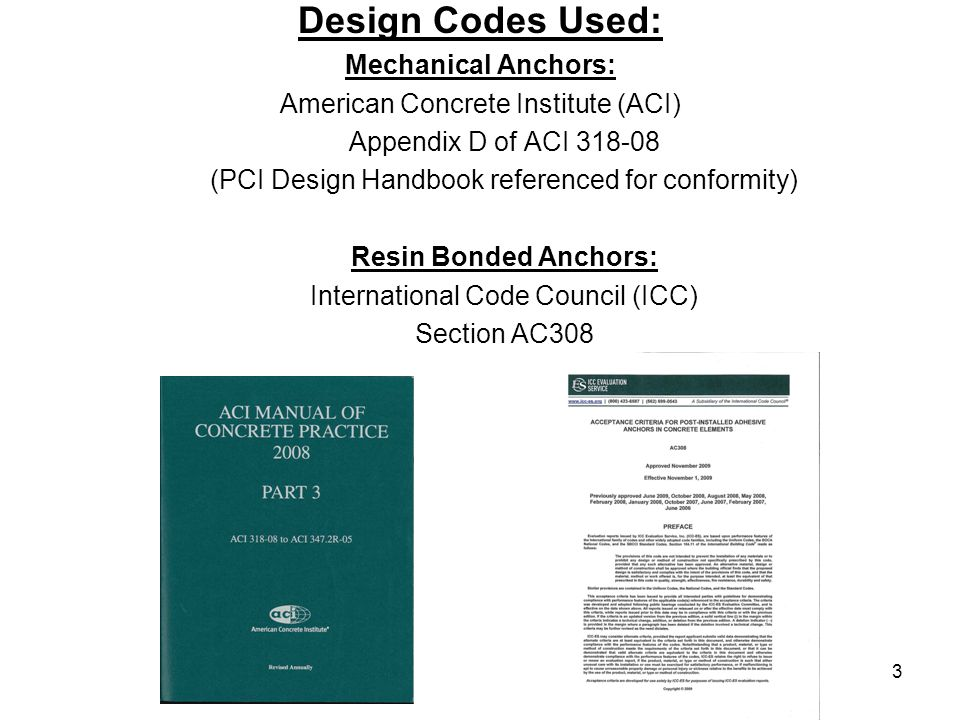 Design Codes Used: Mechanical Anchors: