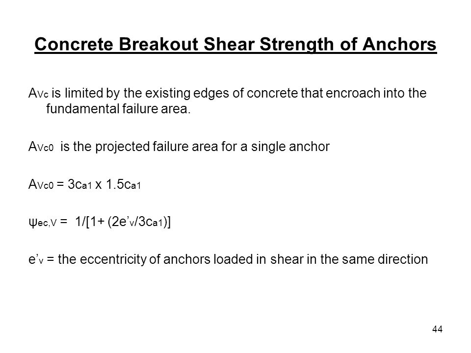 Concrete Breakout Shear Strength of Anchors