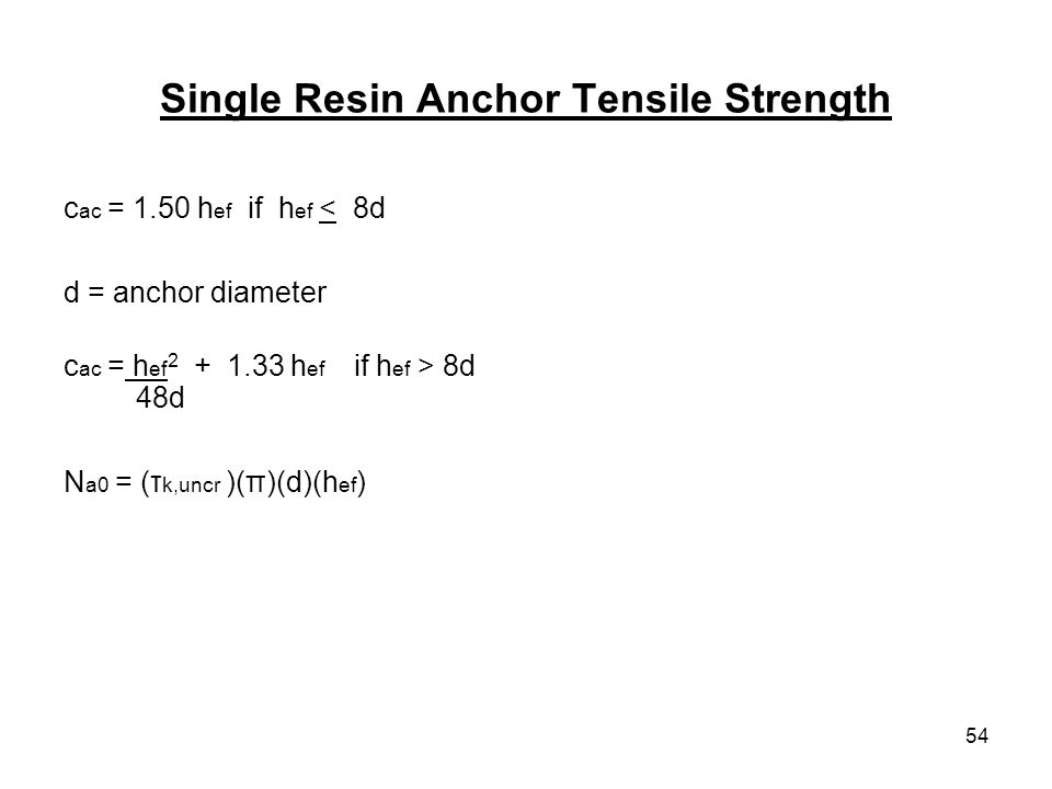 Single Resin Anchor Tensile Strength
