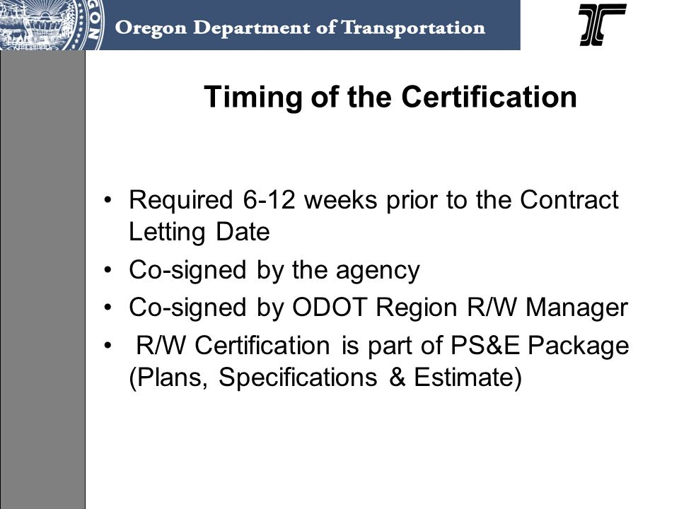 Timing of the Certification