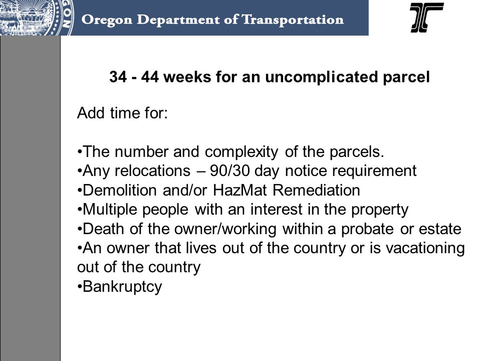 34 - 44 weeks for an uncomplicated parcel