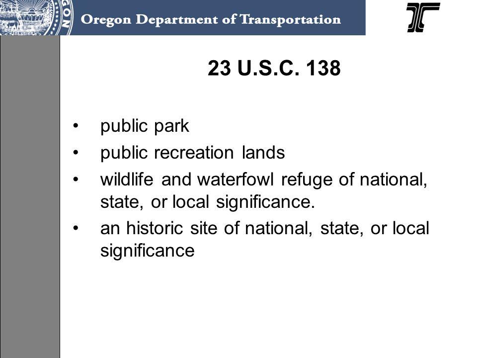 23 U.S.C. 138 public park public recreation lands