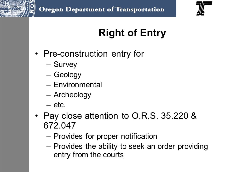 Right of Entry Pre-construction entry for