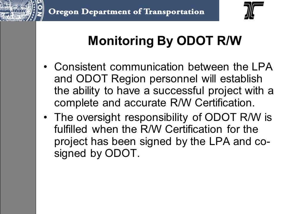 Monitoring By ODOT R/W