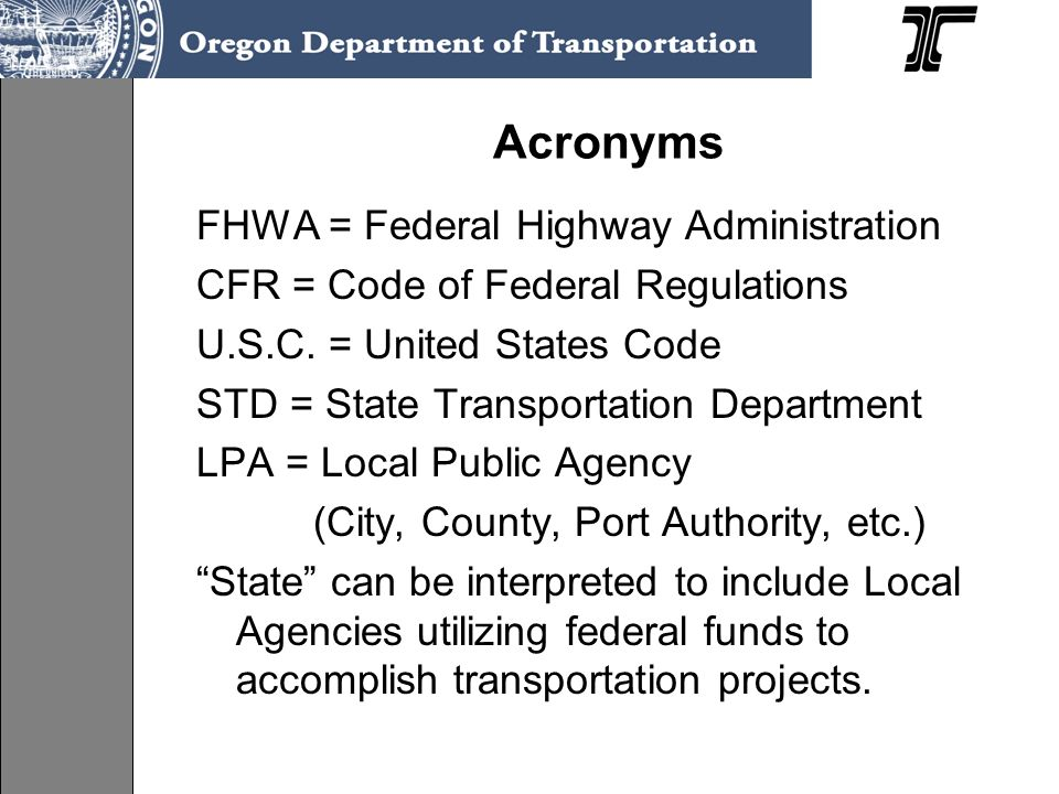 Acronyms FHWA = Federal Highway Administration