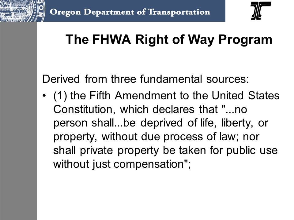 The FHWA Right of Way Program